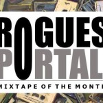 Rogue's Mixtape of the Month: Adventurous April