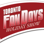 Toronto Fan Days Holiday Show Wrap-Up