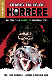 Tragic Tales of Horrere #1 Cover Image