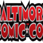 Baltimore Comic Con Announces First 100 Guests
