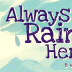 Always Raining Here: A Webcomic