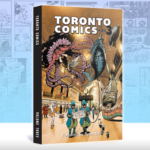 Toronto Comics Vol. 3 Review
