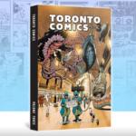 Toronto Comics Vol. 3 Review