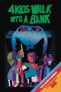 4 Kids Walk Into A Bank #2