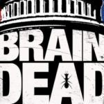 BrainDead Infects CBS' Summer Schedule With Thrills and Chills