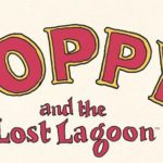 Poppy! and the Lost Lagoon TPB Review