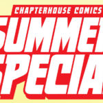 Chapterhouse Comics Summer Special 2016 Review