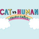 Cat vs Human: Fairy Tails Review