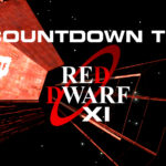 Countdown to Red Dwarf Series XI: Why It's So Smegging Good