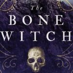 The Bone Witch Advanced Review