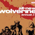 All-New Wolverine Annual #1 Review