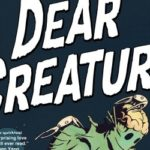 Dear Creature HC Review
