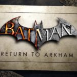 Batman: Return to Arkham to Take Remastered Titles to New Level