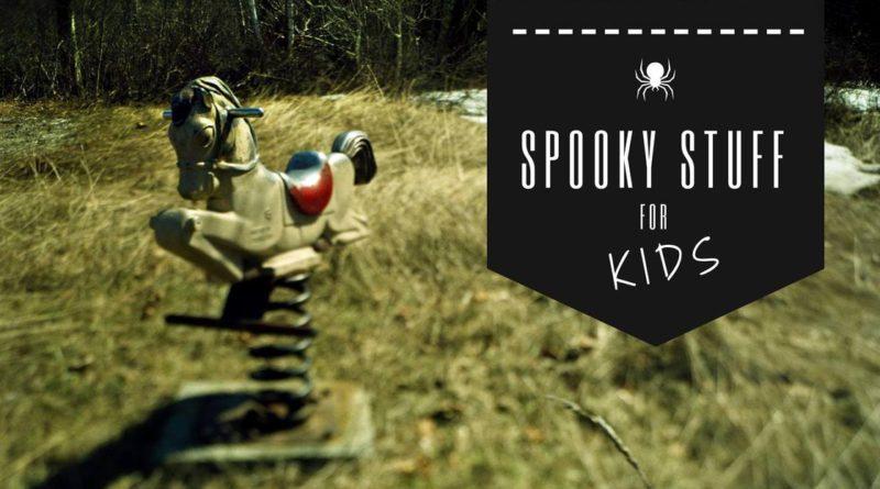 Spooky Stuff for Kids