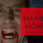 The History of Hammer Horror Part 2: Eternal Life