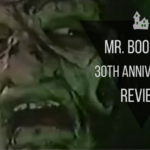 Mr. Boogedy 30th Anniversary Review