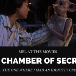 Mel at the Movies: Harry Potter and the Chamber of Secrets