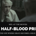 Mel at the Movies: Harry Potter and the Half-Blood Prince