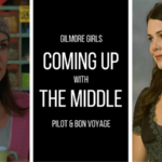 Coming Up With the Middle: Gilmore Girls