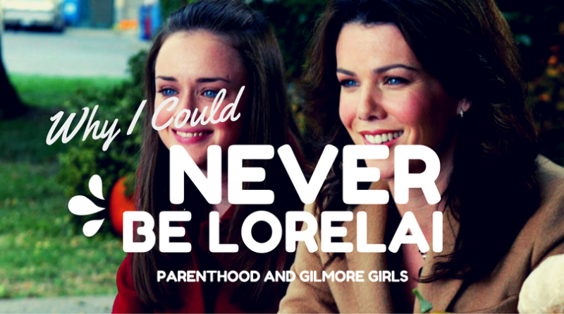 Never Be Lorelai