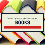 What's New This Week: Books