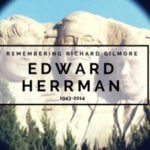 Remembering Richard Gilmore: Edward Herrmann 1943 – 2014