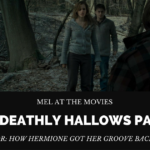 Mel at the Movies: Harry Potter and The Deathly Hallows Part 1