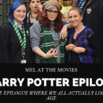 Mel at the Movies: A Harry Potter Epilogue