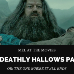 Mel at the Movies: Harry Potter and the Deathly Hallows Part 2