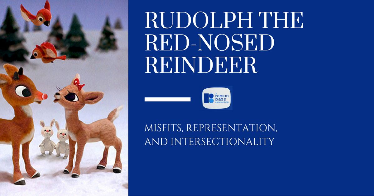 Rudolph Christmas Special.Rudolph The Red Nosed Reindeer Misfits Representation And