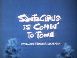 Santa Claus is Comin' to Town Title