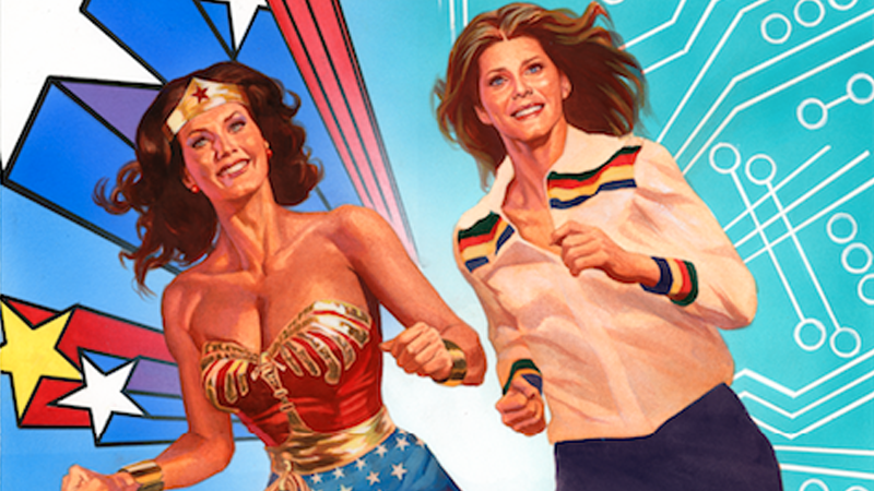 Wonder Woman '77 Meets the Bionic Woman