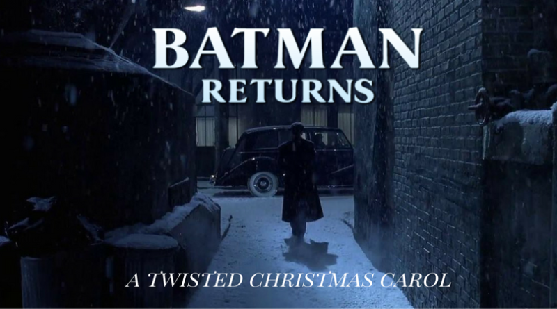 Batman Returns A Twisted Christmas Carol