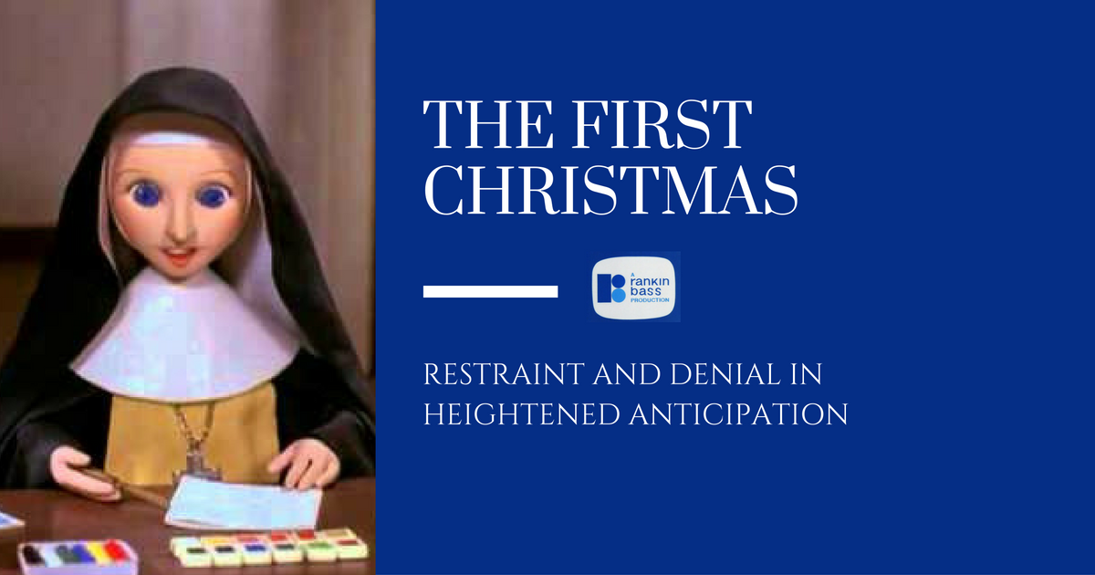 The First Christmas: Restraint and Denial in Heightened ...