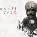 Channel Zero: Candle Cove Review