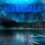 Riverdale S01E04: The Last Picture Show Review