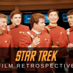 Star Trek Film Retrospective