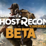 Ghost Recon: Wildlands Beta Final Thoughts
