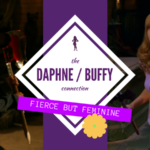 Feminine But Fearless: Exploring the Buffy/Daphne Connection