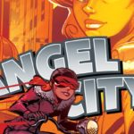 Angel City #6 Review