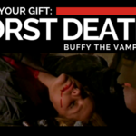Death is Your Gift: The Worst Deaths in Buffy the Vampire Slayer