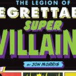 The Legion of Regrettable Supervillains: A Look at The Owl, Killer Moth, and Brainiac