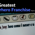 The Greatest Superhero Franchise: The Fast and the Furious Part 2