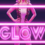 First Looks: GLOW