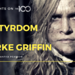 100 Thoughts On The 100: The Martyrdom of Clarke Griffin