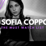 The Must Watch List: Sofia Coppola