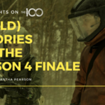 100 Thoughts On The 100: 5 (Wild) Theories for the Season 4 Finale