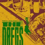 The Dregs #3 Review