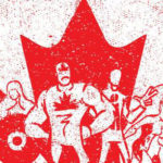 Must Read Indie Comics: Canada Day Edition