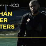 100 Thoughts On The 100: Nathan Miller Matters